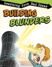 Image for Building blunders  : learning from bad ideas