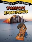 Image for Transport breakdowns  : learning from bad ideas