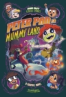 Image for Peter Pan in Mummy Land  : a graphic novel
