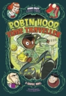 Image for Robin Hood, time traveller  : a graphic novel