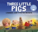 Image for Three Little Pigs : A Favourite Story in Rhythm and Rhyme