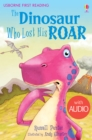 Image for The dinosaur who lost his roar
