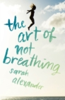 Image for The art of not breathing