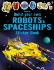 Image for Build Your Own Robots and Spaceships Sticker Book