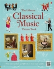 Image for The Usborne classical music picture book