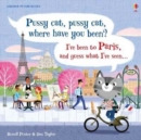 Image for Pussy cat, pussy cat, where have you been?  : I've been to Paris and guess what I seen...