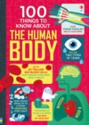 Image for 100 things to know about the human body