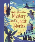 Image for Write Your Own Mystery & Ghost Stories