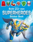 Image for Build Your Own Superheroes Sticker Book