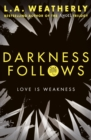 Image for Darkness follows