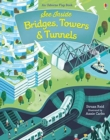 Image for See inside bridges, towers & tunnels