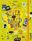 Image for Never get bored book