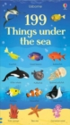 Image for Usborne 199 things under the sea