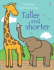 Image for Taller and shorter