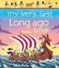 Image for Usborne my very first long ago book