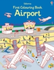 Image for First Colouring Book Airport