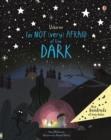 I'm not (very) afraid of the dark - Milbourne, Anna