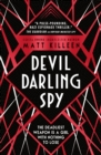Image for Devil, darling, spy