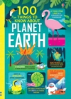 Image for 100 things to know about Planet Earth