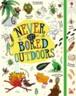 Image for Never get bored outdoors