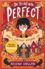 Image for The trouble with Perfect