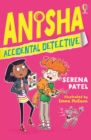 Image for Anisha, accidental detective