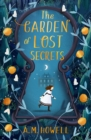 Image for The garden of lost secrets