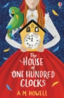Image for The house of one hundred clocks