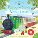 Image for Poppy and Sam's noisy train book