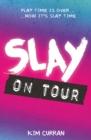 Image for SLAY on tour
