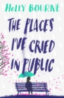 Image for Places I've Cried in Public