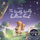Image for The twinkly twinkly bedtime book