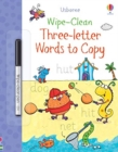Image for Wipe-Clean Three-Letter Words to Copy