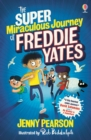 Image for The super miraculous journey of Freddie Yates