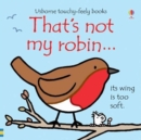 Image for That's not my robin...