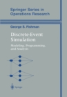 Image for Discrete-event simulation: modeling, programming, and analysis