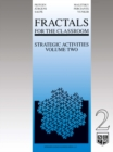 Image for Fractals for the Classroom: Strategic Activities Volume Two