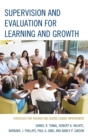 Image for Supervision and Evaluation for Learning and Growth : Strategies for Teacher and School Leader Improvement