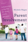 Image for Parent involvement  : collaboration is the key for every child's success