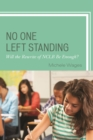 Image for No one left standing: will the rewrite of NCLB be enough?