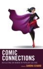 Image for Comic connections: reflecting on women in popular culture