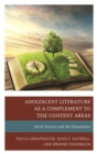 Image for Adolescent literature as a complement to the content areas.: (Social science and the humanities)