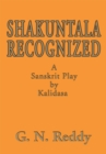 Image for Shakuntala Recognized: A Sanskrit Play by Kalidasa.
