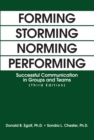 Image for Forming storming norming performing: successful communication in groups and teams