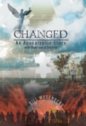Image for Changed: An Apocalyptic Story with Hope and a Solution