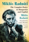 Image for Miklos Radnoti: the complete poetry in Hungarian and English