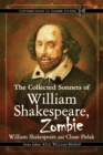 Image for The Collected Sonnets of William Shakespeare, Zombie