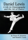 Image for Daniel Lewis  : a life in choreography and the art of dance