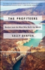 Image for The profiteers  : Bechtel and the men who built the world