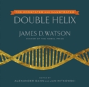 Image for The annotated and illustrated double helix